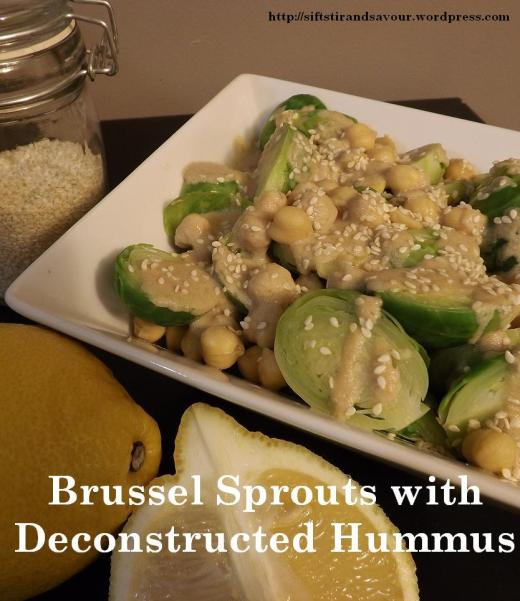 Brussel Sprouts with Deconstructed Hummus
